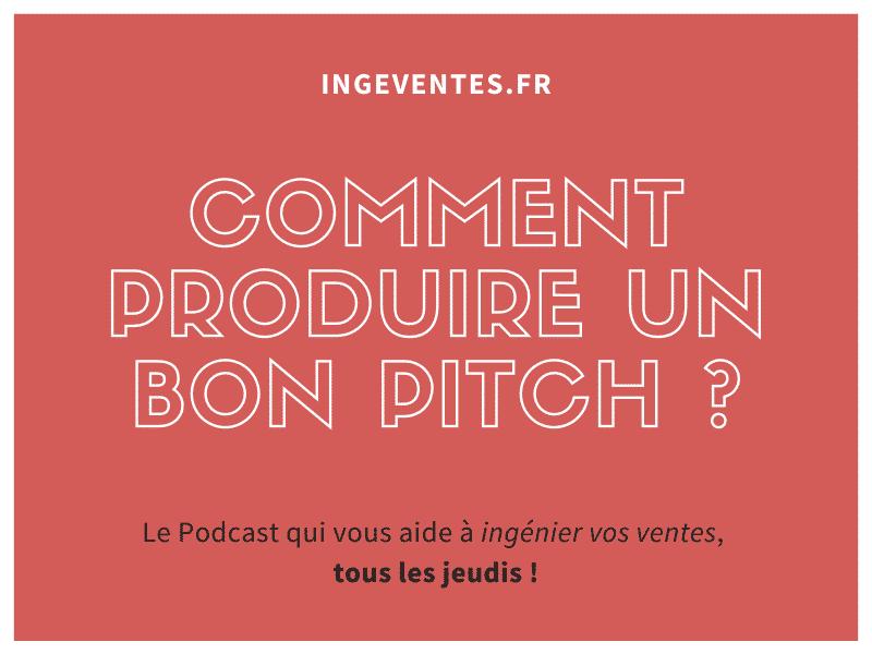 [Podcast] Comment produire un bon pitch ?