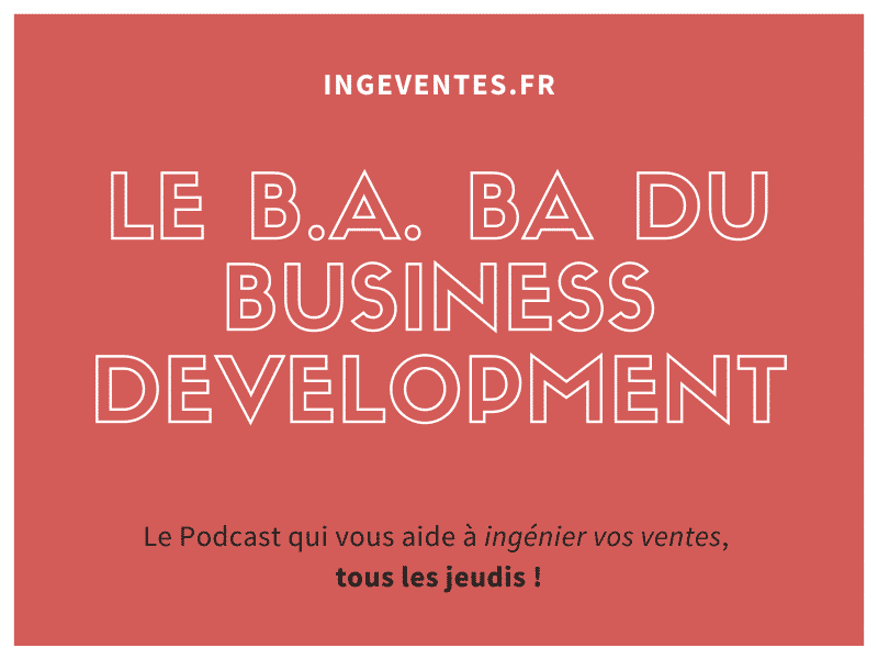 Le B.A. BA du Business Development