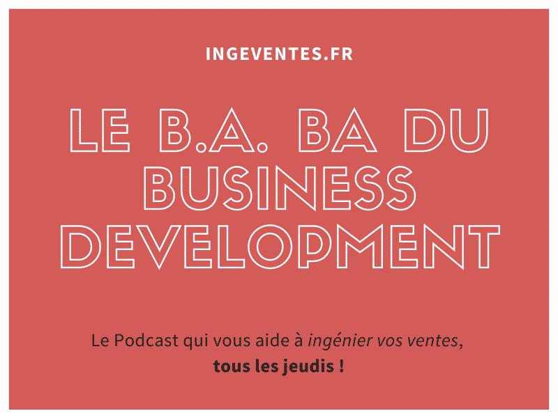 Le B.A. BA du Business Development